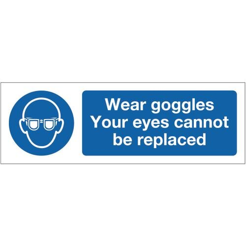 Sign Wear Goggles Your Eyes 600x200 Aluminium