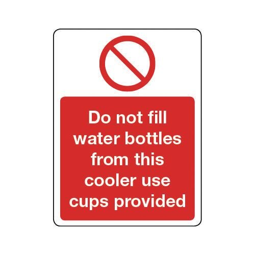 Sign Do Not Fill Water Bottles Rigid Plastic 300x100