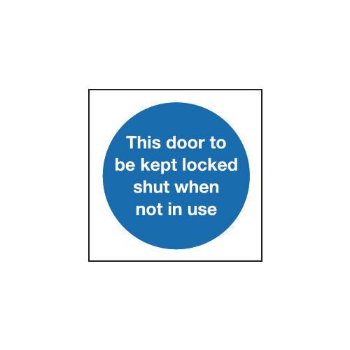 Sign This Door To Be Kept Locked Shut 80x80 Polycarb