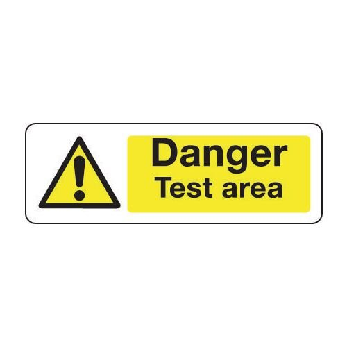 Sign Danger Test Area 300x100 Polycarb