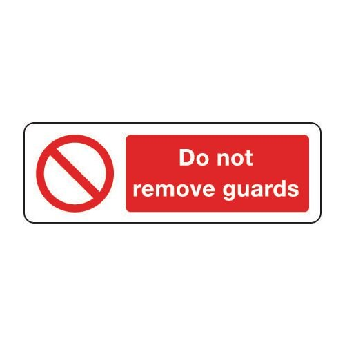 Sign Do Not Remove Guards 300x100 Polycarb
