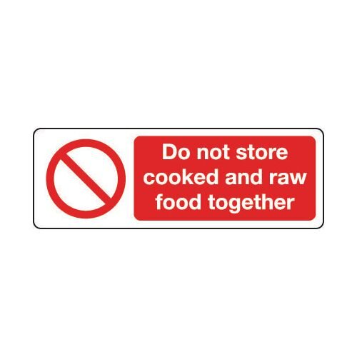 Sign Do Not Store Cooked &150x200 Polycarb