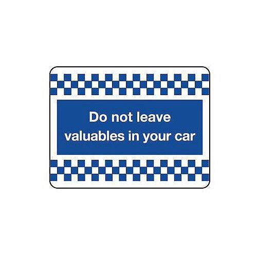 Aluminium Security & Cctv Sign Do Not Leave Your Valuables In Your Car