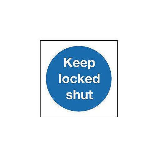 Self Adhesive Vinyl Keep Locked Shut Sign