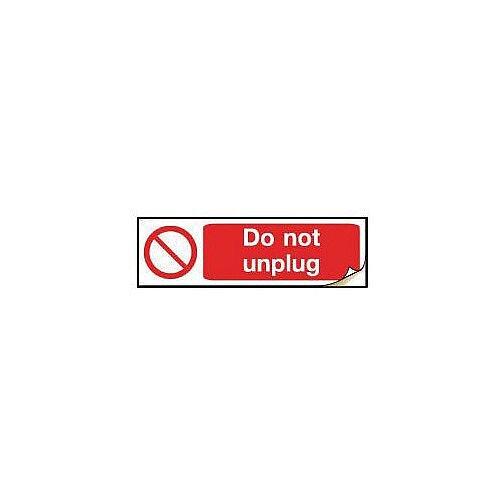 Plug Socket Prohibition &Warning Sign Do Not Unplug
