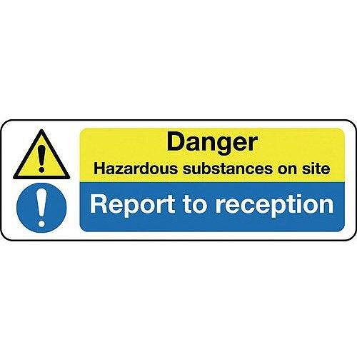 Self Adhesive Vinyl Multi-Purpose Hazard Sign Danger Hazardous Substances On Site Report To Reception
