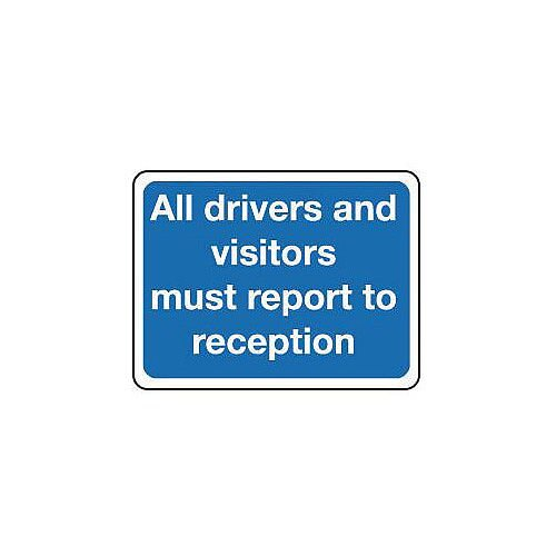Reflective General Traffic Sign All Drivers And Visitors Must Report To Reception
