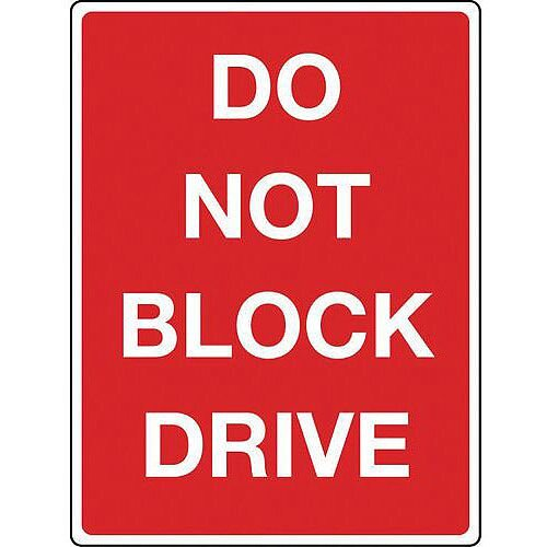 Sign Do Not Block Drive Reflective 300x400