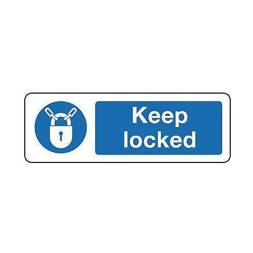 PVC Keep Locked Sign