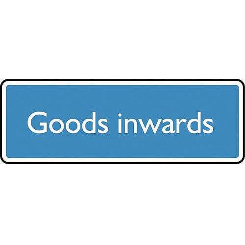 PVC Information Sign Goods Inwards