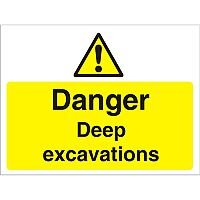 Construction Boar Safety Sign 3mm Foam PVC Danger Deep Excavations Ref CON021FB600x450