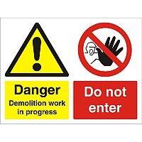 Construction Board 600x450 Safety Sign 3mm Danger Demolition Do Not Enter