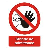 Prohibition Sign 300x400 1mm Plastic Strictly No Admittance