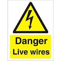 Warning Sign 300x400 1mm Plastic Danger - Live Wires