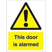 Warning Sign 300x400 1mm Plastic This Door is Alarmed