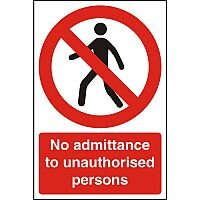 Warehouse Signs 400x600 No Admittance to Unauthorised Persons