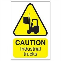 Stewart Superior Caution Industrial Trucks Sign for Outdoor Use Foamboard