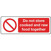 Sign Do Not Store Cooked & 300x100 Vinyl