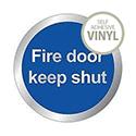 General Domed Sign Fire Door Keep Shut Symbol 60mm
