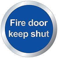 Safety Sign Fire Door Keep Shut 76mm