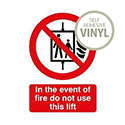 SignsLab Red/White Fire Lift Warning Sign Size A5 (H210xW148mm)