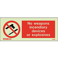Photoluminescent Rigid Plastic Sign 200x80mm No Weapon Incendiary Devices Or Explosives